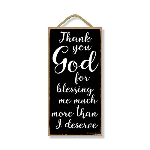 Honey Dew Gifts Religious Gifts, Thank You God for Blessing Me More Than I Deserve - 5 x 10 inch Hanging Christian Wall Art, Christian Wall Decor