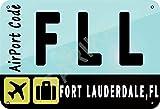 Hdadwy Cartel de hierro para aeropuerto de Fort Lauderdale, FL, cartel de chapa con pintura vintage para garaje de calle, cafetería familiar, bar, hombre, cueva, granja, decoración de pared, manualida