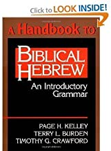 A Handbook to Biblical Hebrew (text only) by P. H. Kelley