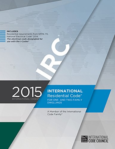 Compare Textbook Prices for 2015 International Residential Code for One- and Two-Family Dwellings 1 Edition ISBN 9781609834708 by International Code Council