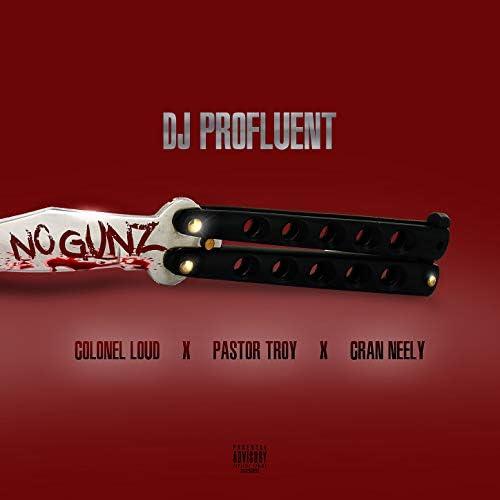 Dj Profluent feat. Colonel Loud, Pastor Troy & Cran Neely