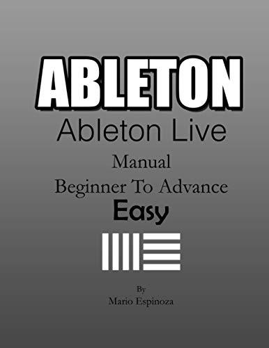 ABLETON - Ableton Live: (Manual Basic To Advance) EASY