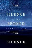 The Silence Beyond the Silence