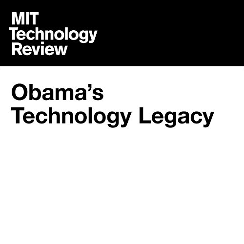 Obama's Technology Legacy audiobook cover art