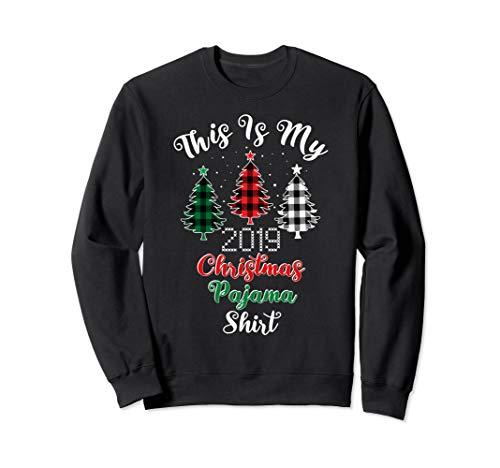 Dies ist meine Christmas Pyjama Buffalo Plaid Trees 2019 Sweatshirt