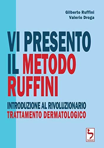 Vi presento il Metodo Ruffini - Introduzione al rivoluzionario trattamento dermatologico