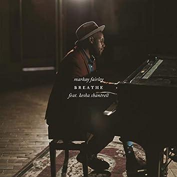 Breathe (feat. Kesha Shantrell)