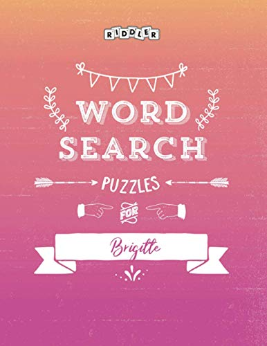 Word Search Puzzles for Brigitte