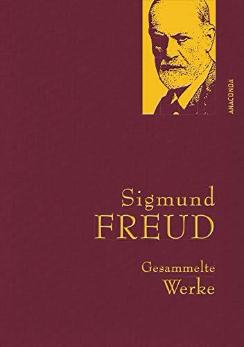 Sigmund Freud - Gesammelte Werke (Anaconda Gesammelte Werke, Band 2)