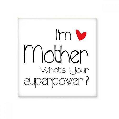 DIYthinker Beste Moeder Ik ben Een Moeder Wat is Uw Superpower Keramische Bisque Tegels Voor Het verfraaien Badkamer Decor Keuken Keramische Tegels Wandtegels Small