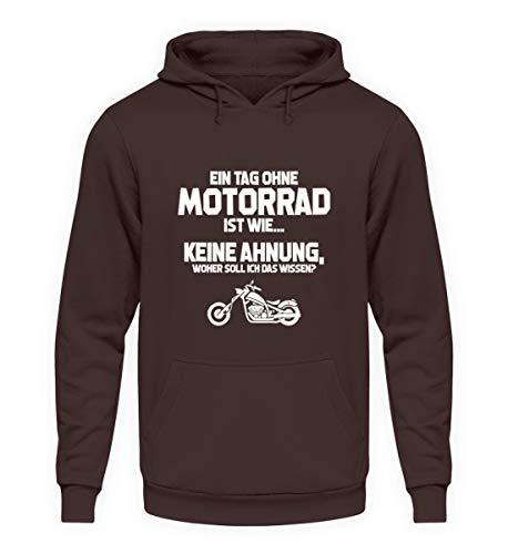 shirt-o-magic Motorradfahrer: Tag ohne Motorrad? Unmöglich! - Unisex Kapuzenpullover Hoodie -XXL-Schokolade