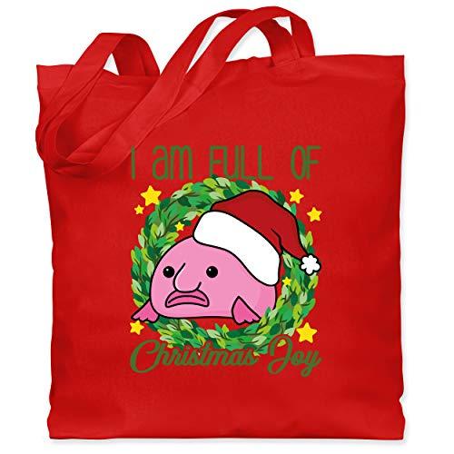 Weihnachten & Silvester - I am full of Christmas Joy - Blobfisch - Unisize - Rot - Geschenk - WM101 - Stoffbeutel aus Baumwolle Jutebeutel lange Henkel
