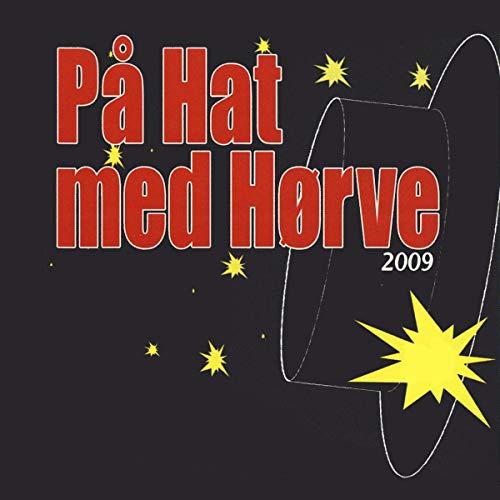 På Hat Med Hørve - 2009