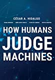 How Humans Judge Machines