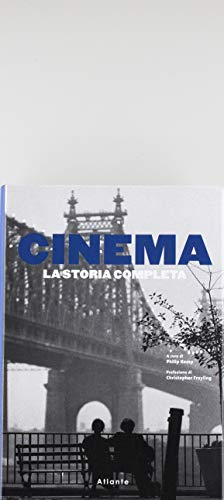 Cinema. La storia completa. Nuova ediz.