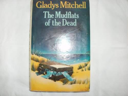 The Mudflats of the Dead - Book #56 of the Mrs. Bradley