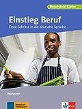 Einstieg Beruf, Berufsfeld Küche: Erste Schritte in die deutsche Sprache. Übungsheft