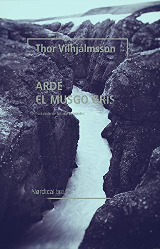 Arde el musgo gris: 6 (Letras Nórdicas)