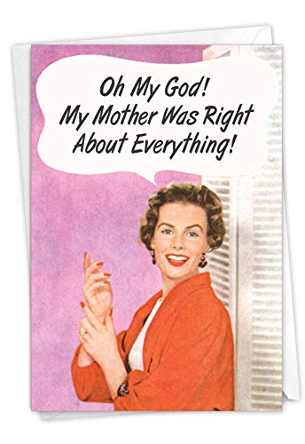 NobleWorks - Happy Mother's Day Card with Envelope - Funny, Retro Greeting Card for Mom, Stepmom - Mother Was Right 0100