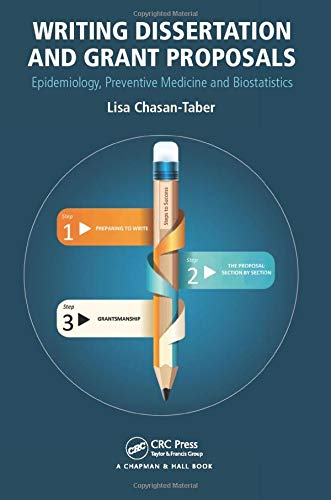 Compare Textbook Prices for Writing Dissertation and Grant Proposals: Epidemiology, Preventive Medicine and Biostatistics 1 Edition ISBN 9781466512061 by Chasan-Taber, Lisa
