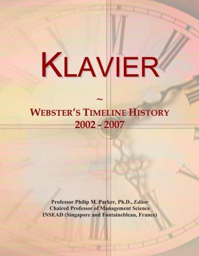 Klavier: Webster's Timeline History, 2002 - 2007