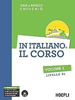 In italiano. Il corso. Livello B1. Con CD Audio formato MP3