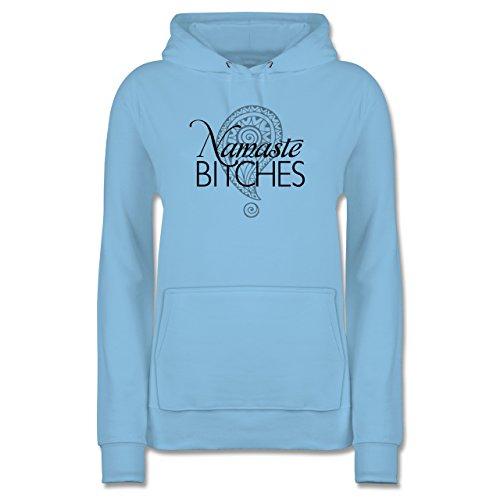 Wellness, Yoga & Co. - Namaste Bitches - XL - Hellblau - JH001F - Damen Hoodie und Kapuzenpullover für Frauen