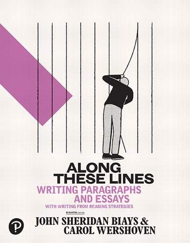 Along These Lines: Writing Paragraphs and Essays