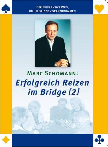 Marc Schomann: Erfolgreich Reizen im Bridge (2)