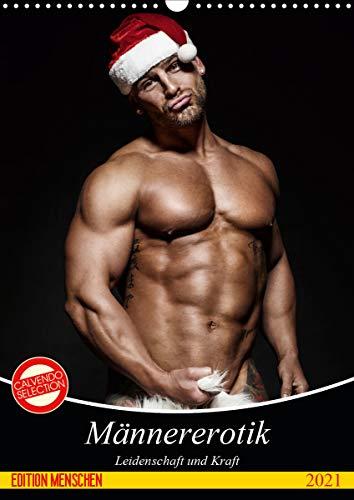 Männererotik. Leidenschaft und Kraft (Wandkalender 2021 DIN A3 hoch)