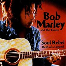 Soul Rebel by Bob Marley and the Wailers