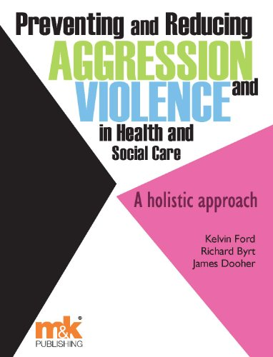 Preventing and Reducing Aggression and Violence in Health...
