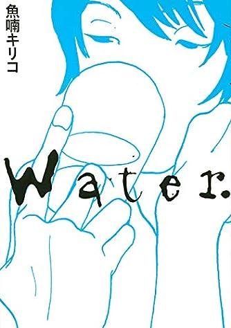 Water. (TOKYO NEWS BOOKS)