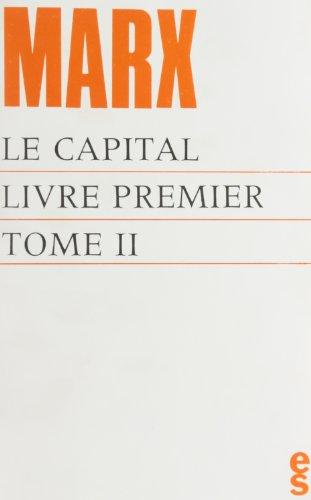 Le Capital, livre premier (tome II)