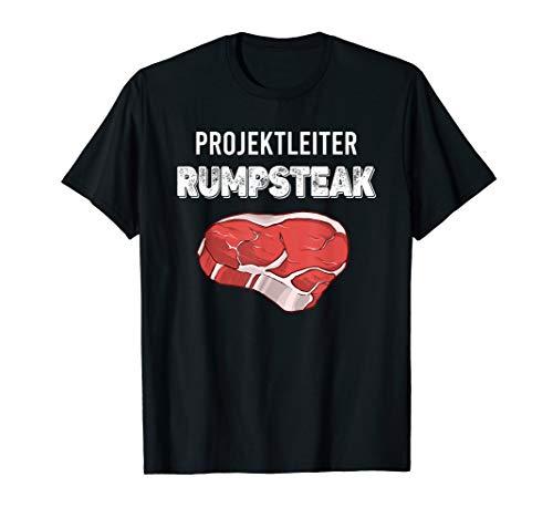 Projektleiter Rumpsteak Steak Grillen Spruch BBQ Geschenk T-Shirt