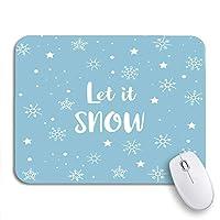 NINEHASA 可愛いマウスパッド ブルーレットイットイットスノースノーフレークとスター冬の滑り止めゴムバッキングコンピューターマウスパッド(ノートブック)マウスマット