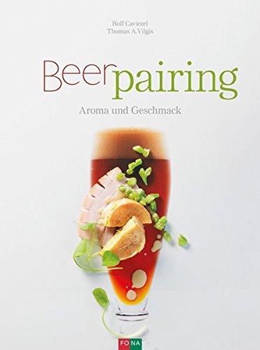Beer-Pairing: Aroma und Geschmack