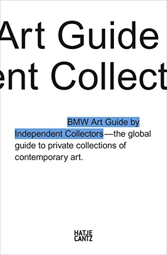 The Fourth BMW Art Guide by Independent Collectors (English Edition)