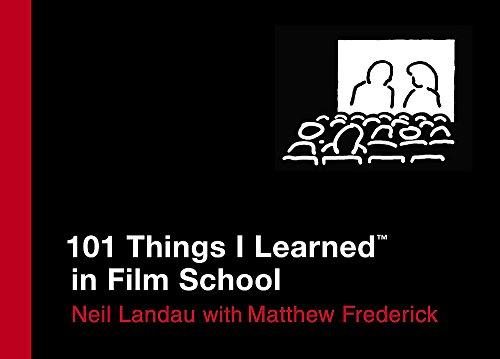 101 Things I Learned (TM) in Film School