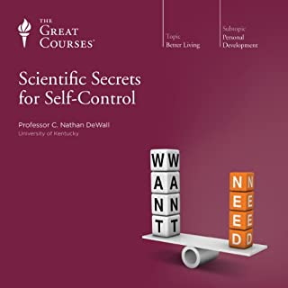 Scientific Secrets for Self-Control                   Written by:                                                                                                                                 C. Nathan DeWall,                                                                                        The Great Courses                               Narrated by:                                                                                                                                 C. Nathan DeWall                      Length: 3 hrs and 1 min     10 ratings     Overall 4.2