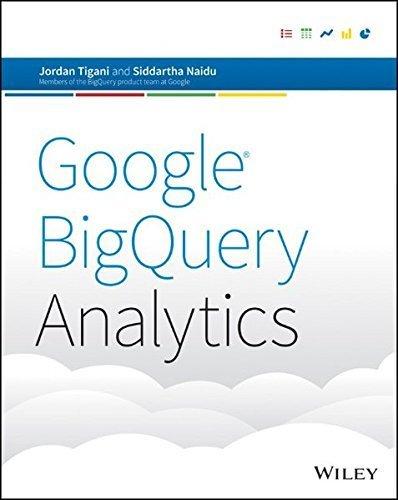 Google BigQuery Analytics by Jordan Tigani (2014-06-09)