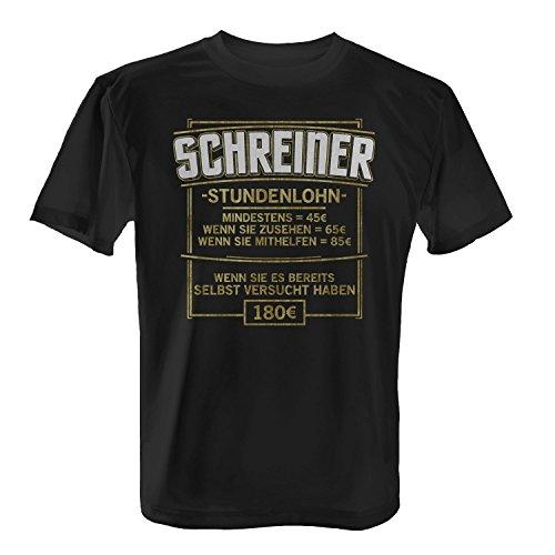 Fashionalarm Herren T-Shirt - Stundenlohn - Schreiner | Fun Shirt mit lustigem Spruch Geschenk Idee Tischler Schreinerei Handwerk Beruf Arbeit, Farbe:schwarz;Größe:M