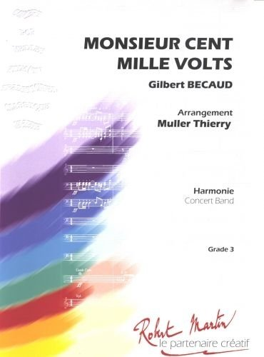 Partitions classique ROBERT MARTIN BCAUD G. - UNTERFINGER F. - MONSIEUR CENT MILLE VOLTS Ensemble vents
