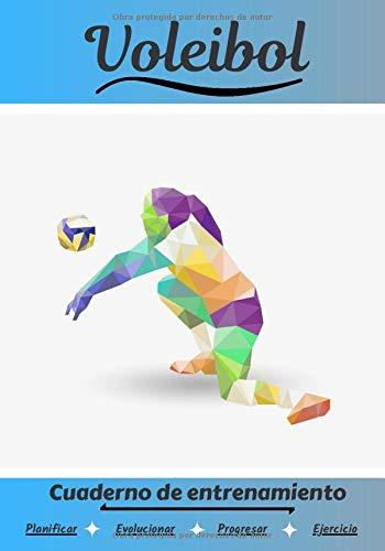 Voleibol Cuaderno de entrenamiento: Cuaderno de ejercicios para progresar   Deporte y pasión por el Voleibol   Libro para niño o adulto   Entrenamiento y aprendizaje   Libro de deportes  