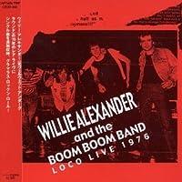 Loco Live 1976 by Willie Alexander