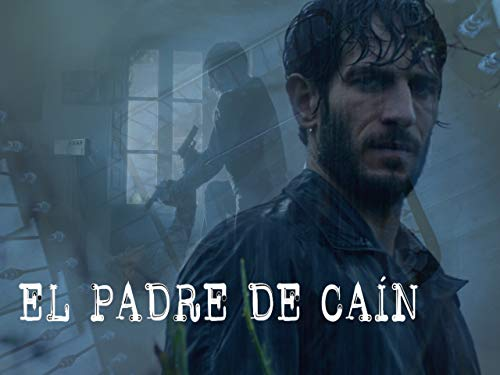 EL PADRE DE CAIN - Season 1
