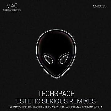 Estetic Serious Remixes