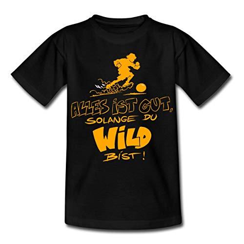 Die Wilden Kerle Spruch Motto Kinder T-Shirt, 122-128, Schwarz