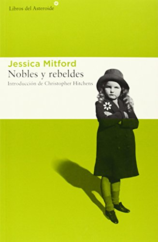 Nobles y rebeldes: 133 (Libros del Asteroide)