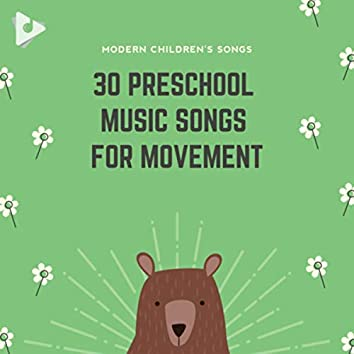 30 Preschool Music Songs for Movement
